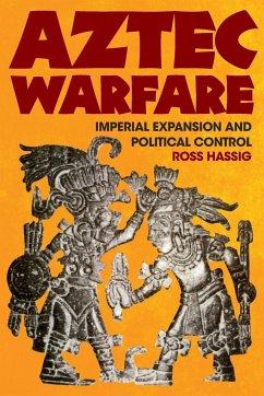 Aztec Warfare - Hassig, Ross