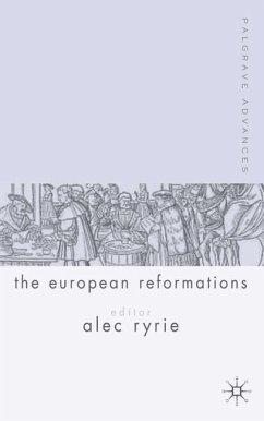 Palgrave Advances in the European Reformations - Ryrie, A.