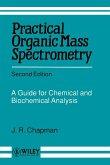 Practical Organic Mass Spectrometry 2e