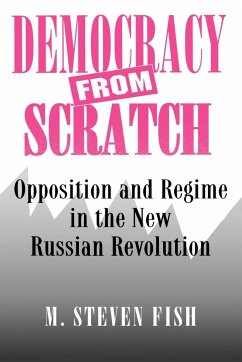 Democracy from Scratch - Fish, M. Steven
