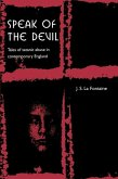 Speak of the Devil: Tales of Satanic Abuse in Contemporary England