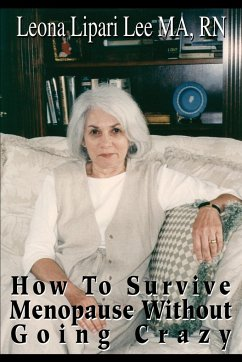 How to Survive Menopause Without Going Crazy