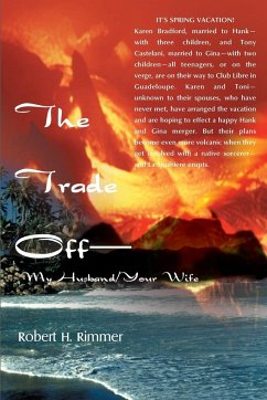 The Trade Off--My Husband/Your Wife