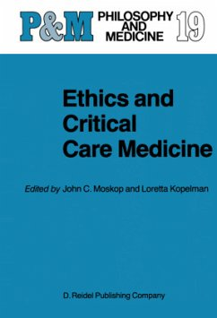 Ethics and Critical Care Medicine - Moskop, J.C. / Kopelman, L.M. (Hgg.)