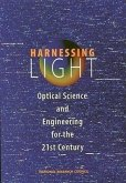 Harnessing Light:: Optical Science and Engineering for the 21st Century