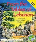 From the Tables of Lebanon: Traditional Vegetarian Cuisine