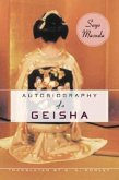Autobiography of a Geisha