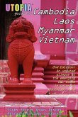 Utopia Guide to Cambodia, Laos, Myanmar & Vietnam (2nd Edition)