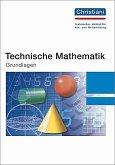 Technische Mathematik. Grundlagen