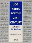 Job Skills for the 21st Century: A Guide for Students