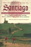 The Pilgrimage Road to Santiago