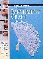 Step-by-Step Crafts: Pergamano Parchment Craft
