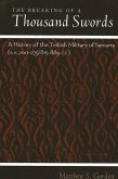 The Breaking of a Thousand Swords: A History of the Turkish Military of Samarra (A.H. 200-275/815-889 C.E.)
