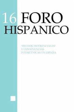 Hechos Diferenciales y Convivencias Interetnicas En Espana - STALLAERT, Christiane
