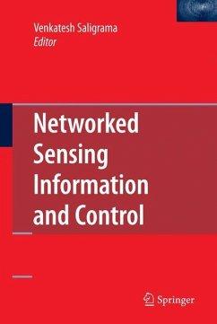 Networked Sensing Information and Control - Saligrama, Venkatesh (ed.)