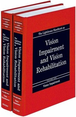The Lighthouse Handbook on Vision Impairment and Vision Rehabilitation: Two Volume Set - Silverstone, Barbara / Rosenthal, Bruce / Lang, Mary Ann (eds.)