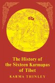 The History of the Sixteen Karmapas of Tibet