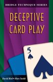 Bridge Technique 5: Deceptive Card Play
