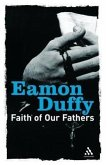 Faith of Our Fathers: Reflections on Catholic Tradition