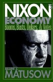 Nixon's Economy: Booms, Busts, Dollars, and Votes
