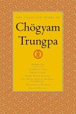 The Collected Works Of Chgyam Trungpa, Volume 6