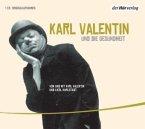 Karl Valentin und die Gesundheit, 1 Audio-CD