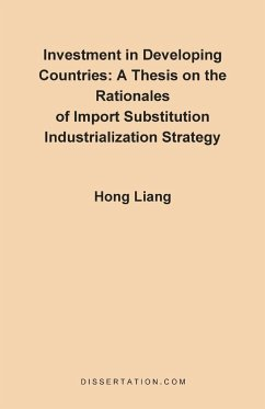 A Thesis on the Rationales of Import Substitution Industrialization Strategy - Liang, Hong