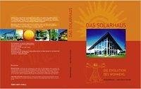 Das Solarhaus - Die Evolution des Wohnens