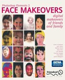 Photoshop Elements 2 Face Makeovers: Digital Makeovers of Friends & Family