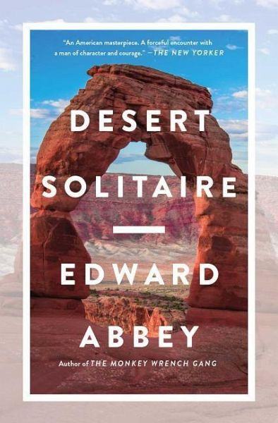desert solitaire essays Check out our top free essays on edward abbey desert solitaire to help you write your own essay.