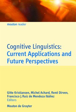 Cognitive Linguistics: Current Applications and Future Perspectives