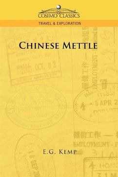 Chinese Mettle - Kemp, E. G.