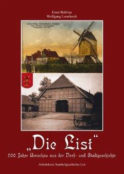 Die List - Bohlius, Ernst; Leonhardt, Wolfgang