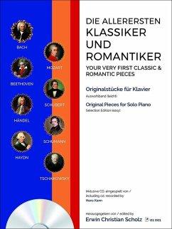 Die allerersten Klassiker und Romantiker, für Klavier, Auswahlband, m. Audio-CD