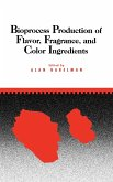 Bioprocess Production of Flavor, Fragrance, and Color Ingredients