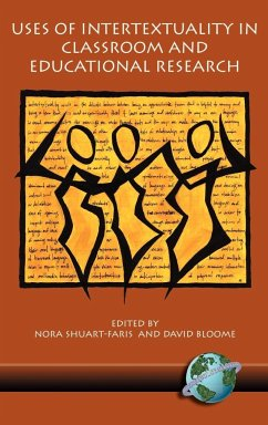 Uses of Intertextuality in Classroom and Educational Research (Hc)