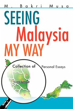 Seeing Malaysia My Way: Collection of Personal Essays
