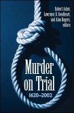 Murder on Trial: 1620-2002