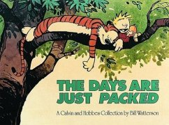 Calvin and Hobbes. The Days Are Just Packed - Watterson, Bill