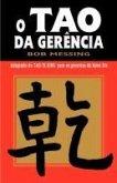 O Tao Da Gerencia = The Tao of Management