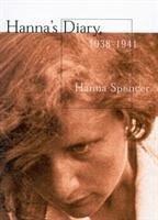Hanna's Diary, 1938-1941 - Spencer, Hanna