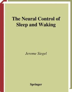 The Neural Control of Sleep and Waking - Siegel, Jerome