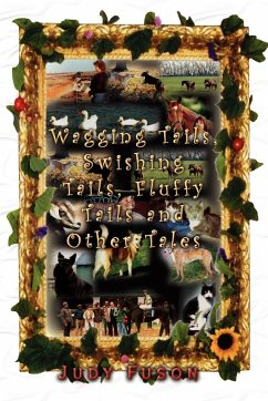 Wagging Tails, Swishing Tails, Fluffy Tails and Other Tales - Fuson, Judy