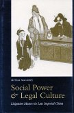 Social Power and Legal Culture: Litigation Masters in Late Imperial China