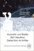 Acoustic and Radio Eev Neutrino Detection Activities - Proceedings of the International Workshop (Arena 2005)