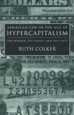 American Law in the Age of Hypercapitalism - Colker, Ruth
