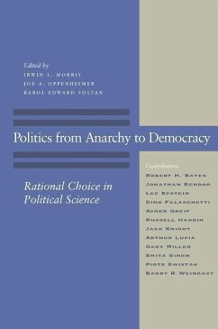 Politics from Anarchy to Democracy: Rational Choice in Political Science