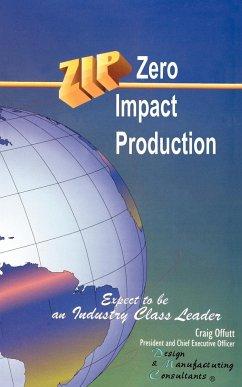 Zip Zero Impact Production