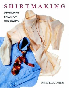 Shirtmaking: Developing Skills for Fine Sewing - Coffin, David Page