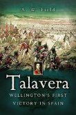 Talavera: Wellington's First Victory in Spain